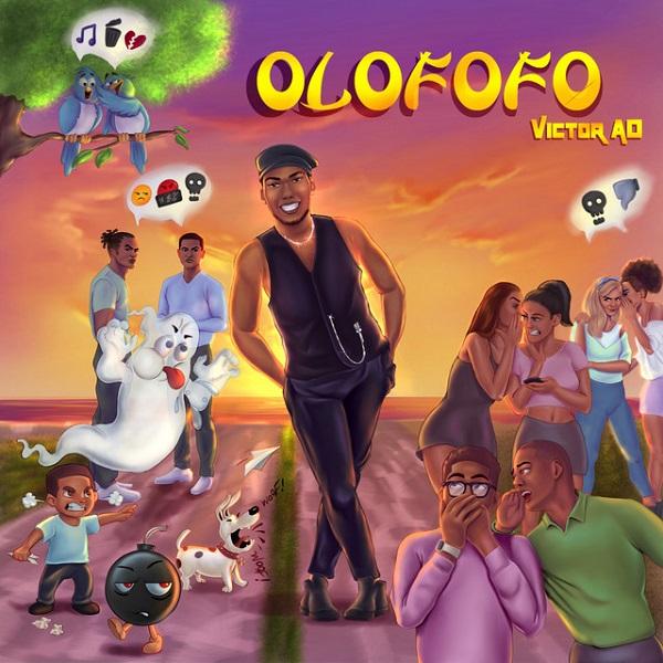 Victor AD Olofofo Lyrics Artworks