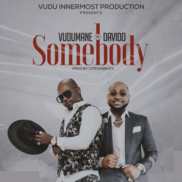 Vudumane ft. Davido Somebody Lyrics