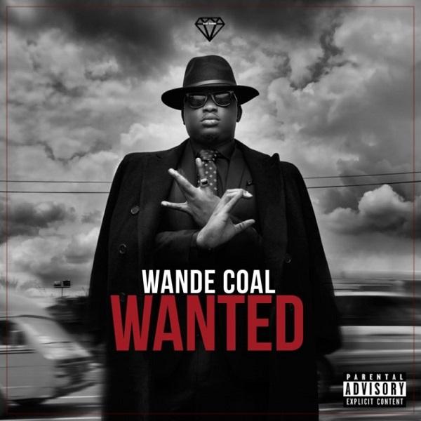 Wande Coal Wanted Lyrics