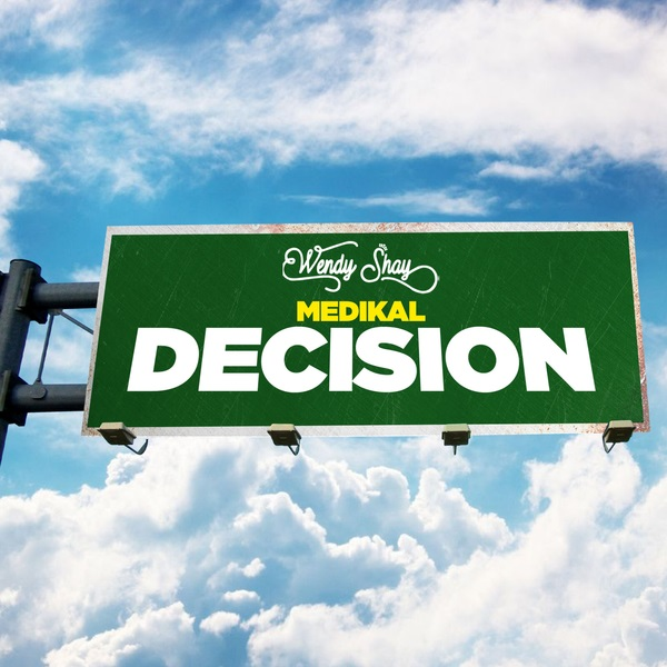 Wendy Shay Decision Lyrics