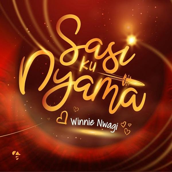 Winnie Nwagi Sasi Ku Nyama Lyrics