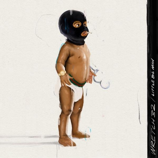 Wretch 32 little BIG man Album Lyrics Tracklist