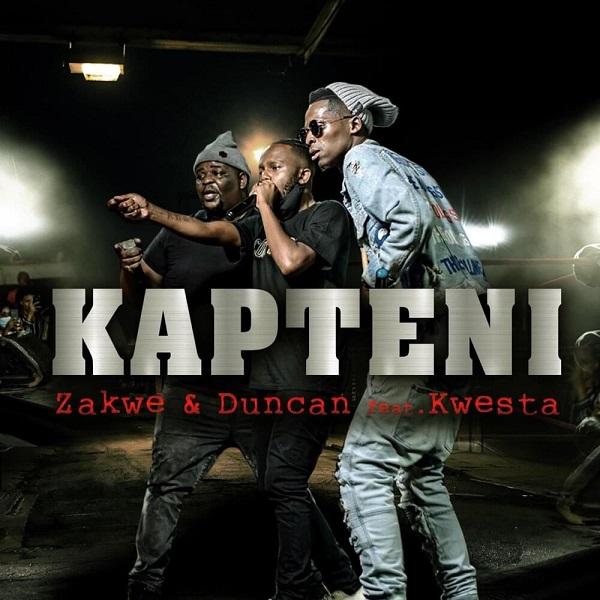 Zakwe Duncan Kapteni Lyrics ft. Kwesta