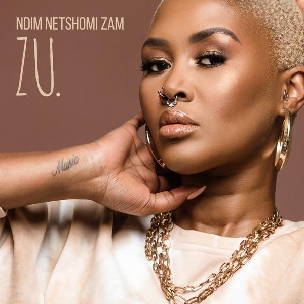 Zu. Ndim Netshomi Zam EP Lyrics Tracklist