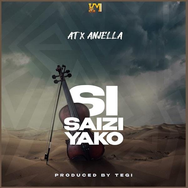 AT x Anjella Si Saizi Yako Lyrics