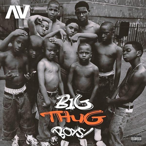 AV Big Thug Boys Lyrics