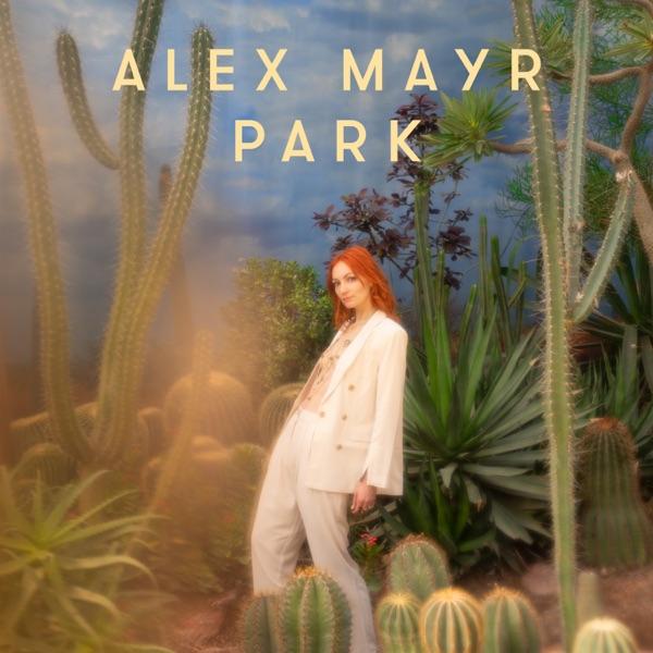 Alex Mayr Park Album Lyrics Tracklist