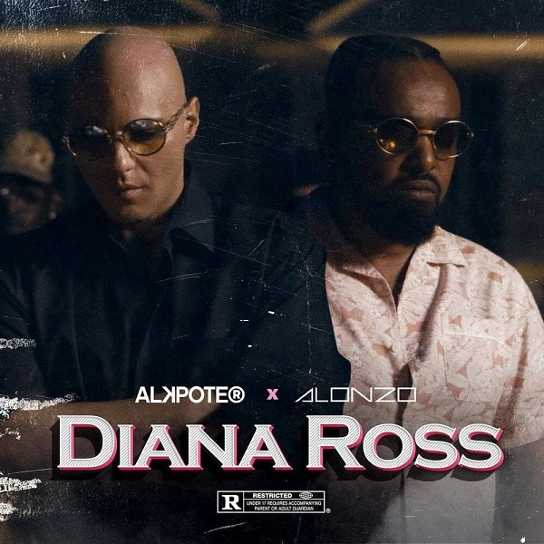 Alkpote Alonzo Diana Ross Lyrics