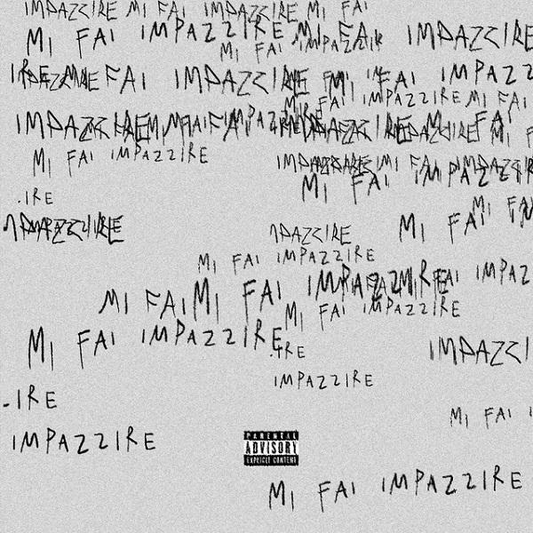 BLANCO Sfera Ebbasta MI FAI IMPAZZIRE Lyrics