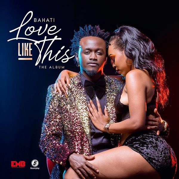 Bahati Love Like This Album Lyrics