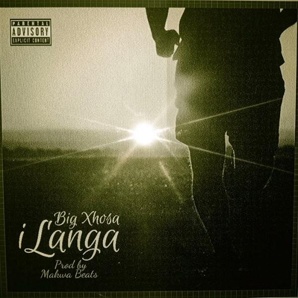 Big Xhosa iLanga Lyrics