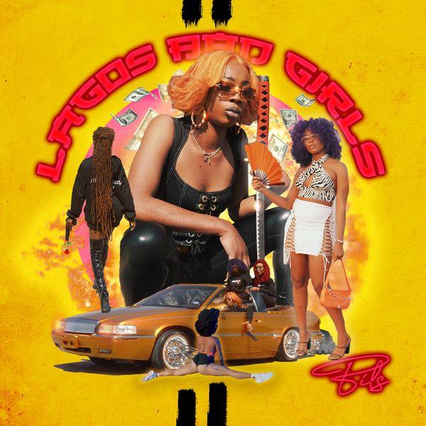 Bils Lagos Bad Girls Lyrics
