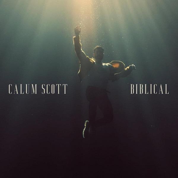 Calum Scott Biblical Lyrics
