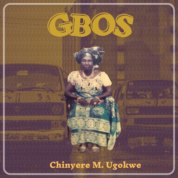 Chinyere M. Ugokwe Gbos Lyrics