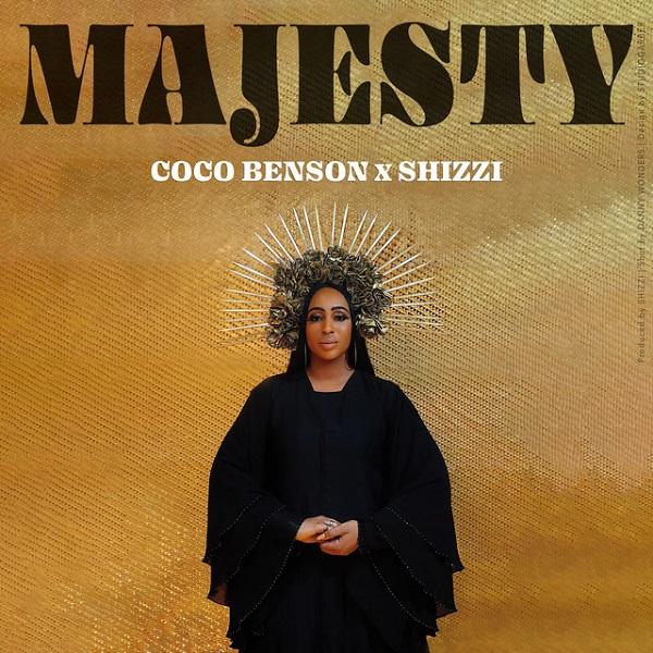 Coco Benson x Shizzi Majesty Lyrics