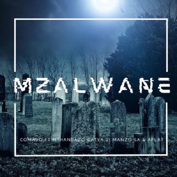 Comado Mzalwane Lyrics