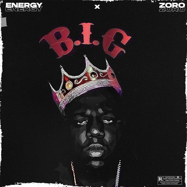 Energy x Zoro BIG Lyrics