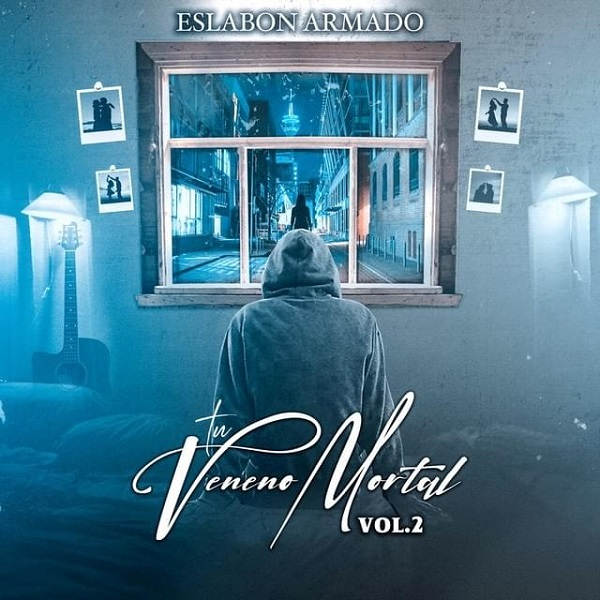 Eslabon Armado Tu Veneno Mortal Vol 2 Album Lyrics