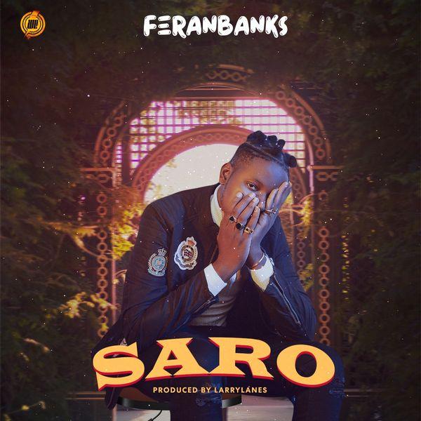 FeranBanks Saro Lyrics