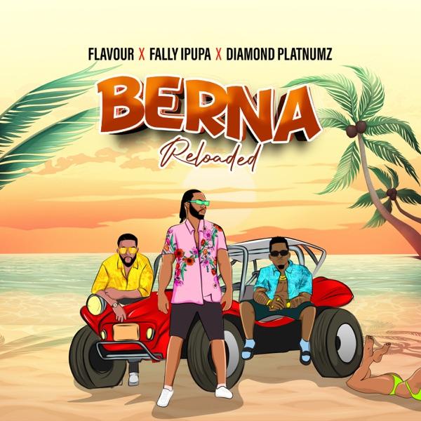 Flavour Berna Reloaded Lyrics