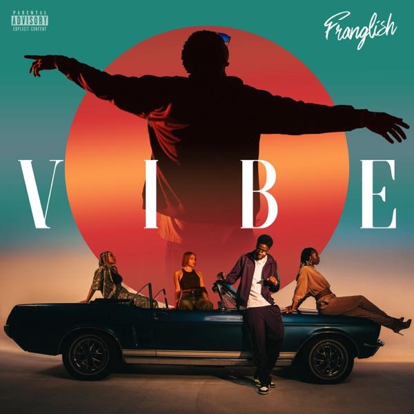 Franglish Vibe Album Lyrics