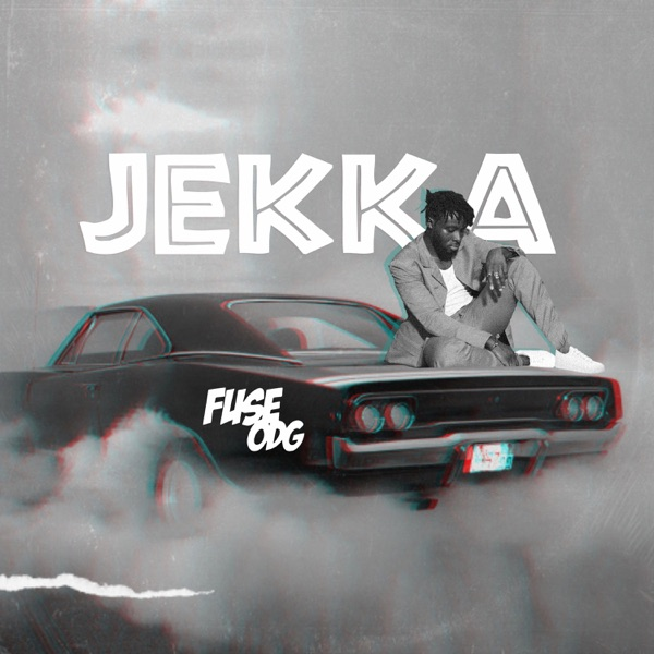 Fuse ODG Jekka Lyrics