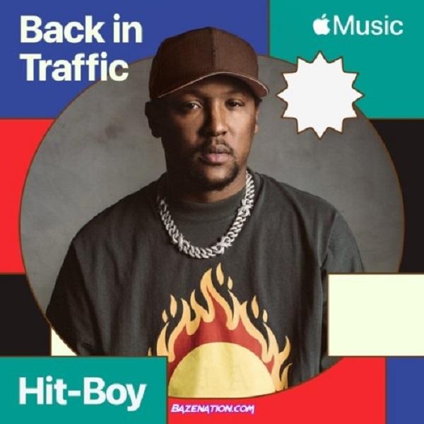 Hit Boy Back In Traffic Lyrics