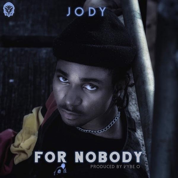 Jody For Nobody Lyrics