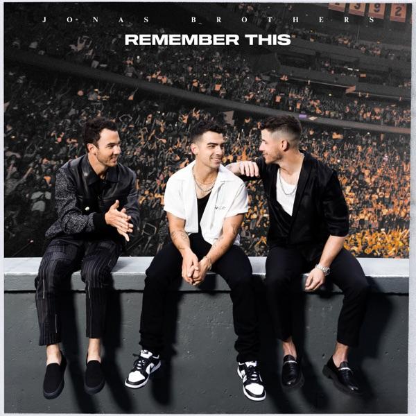 Jonas Brothers Remember This Lyrics