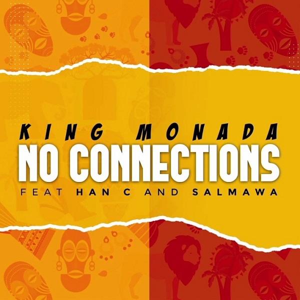 King Monada No Connections Lyrics