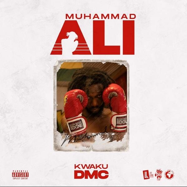 Kwaku DMC Muhammad Ali Lyrics