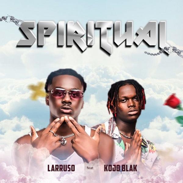 Larruso Spiritual Lyrics