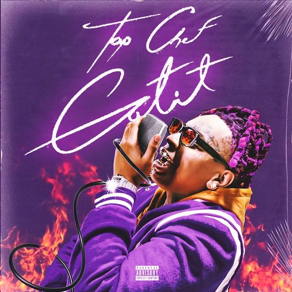 Lil Gotit Top Chef Gotit Album Lyrics Tracklist
