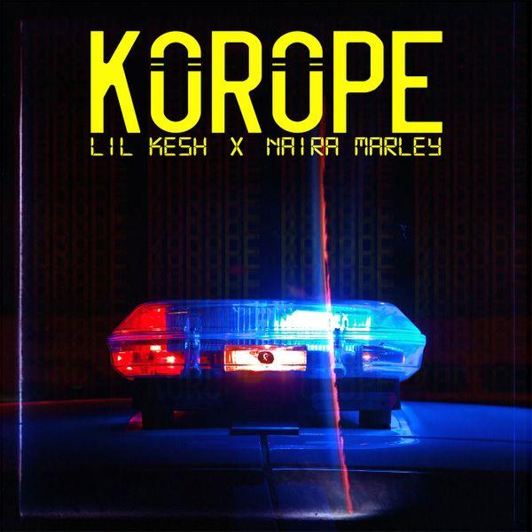 Lil Kesh Korope Lyrics