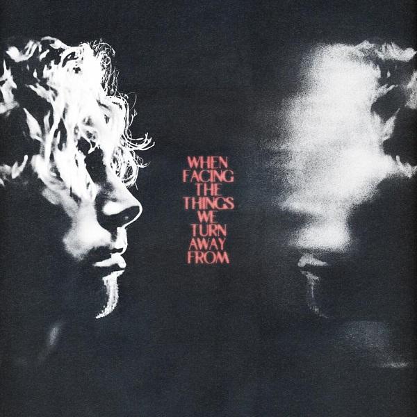 Luke Hemmings When Facing The Things We Turn Away From Album Lyrics