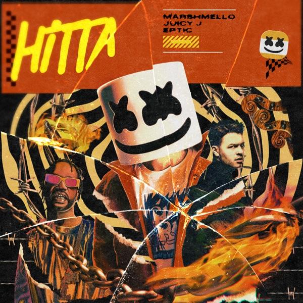 Marshmello Eptic Juicy J Hitta Lyrics