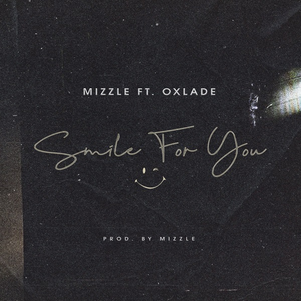 Mizzle Smile For You Lyrics