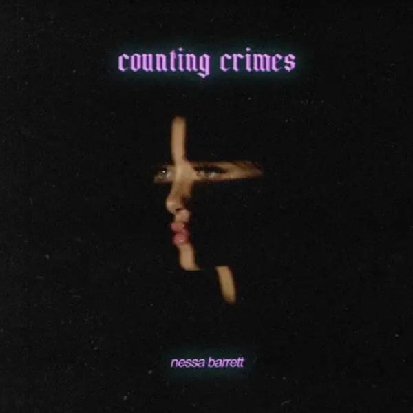 Nessa Barrett counting crimes Lyrics