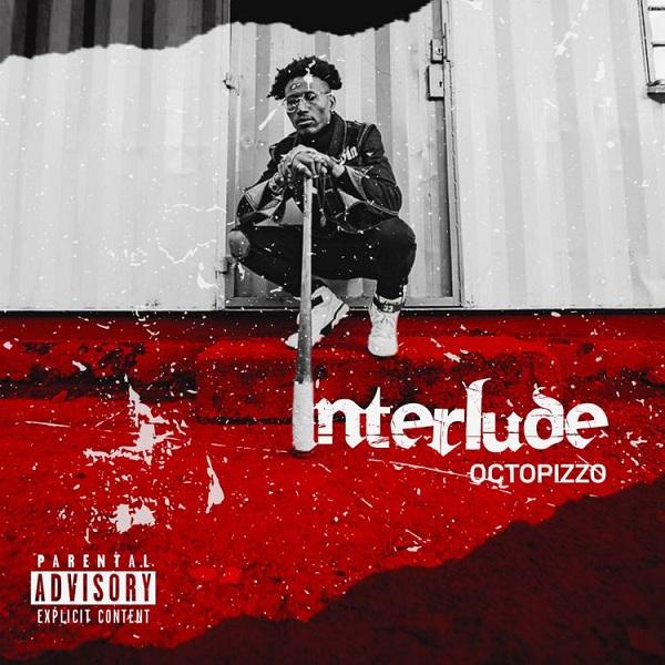 Octopizzo Interlude Lyrics