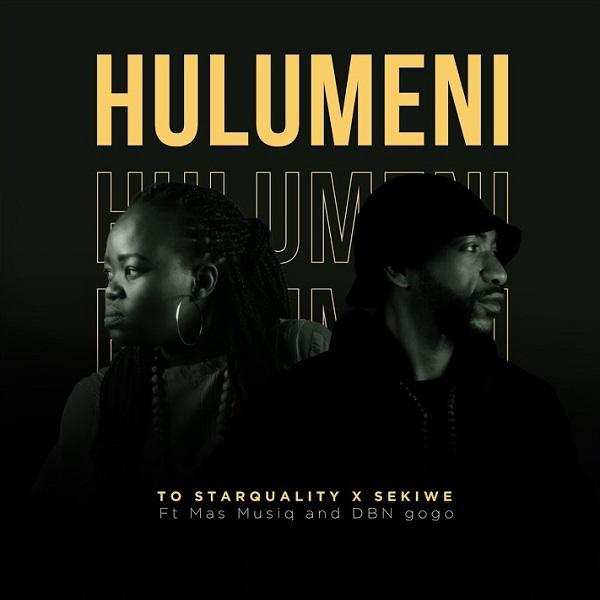TO Starquality Sekiwe Hulumeni Lyrics