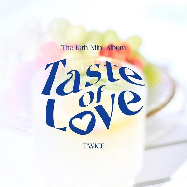 TWICE Taste of Love EP Lyrics Tracklist