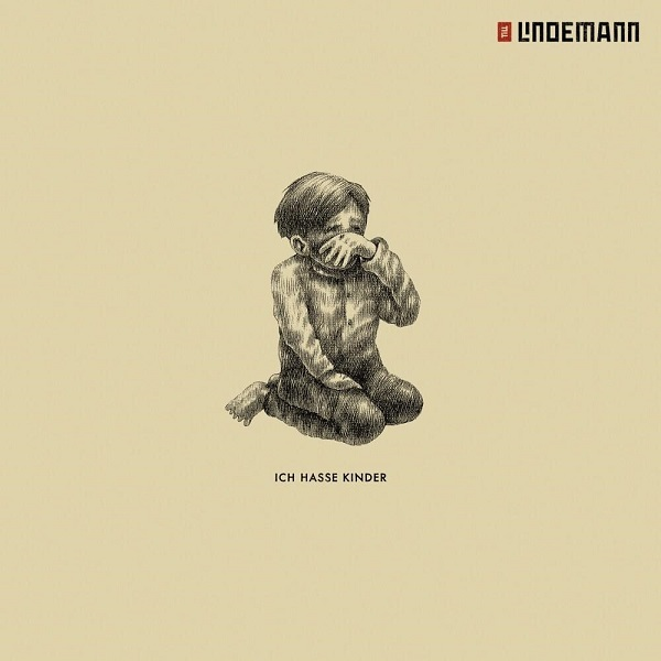 Till Lindemann Ich hasse Kinder Lyrics