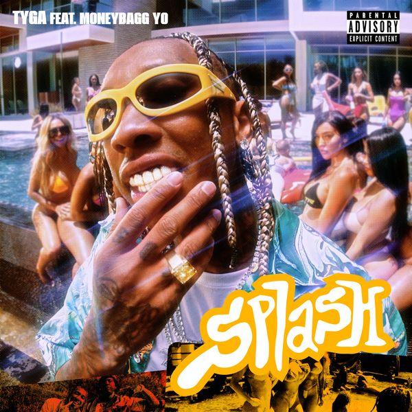 Tyga Splash Lyrics