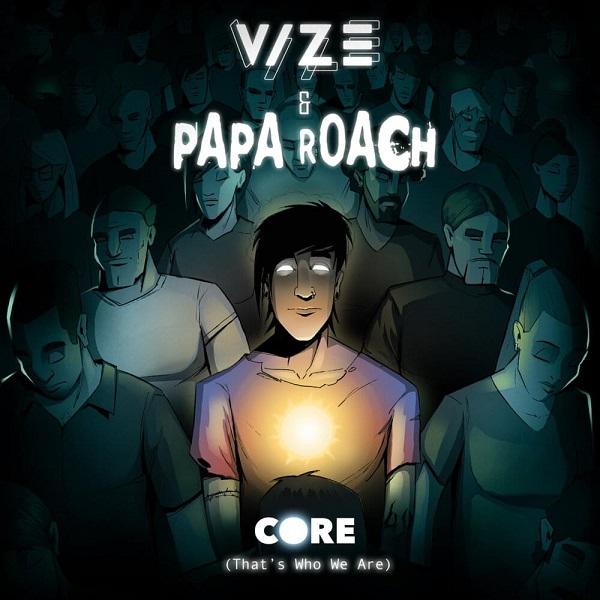 VIZE Papa Roach Core Thats Who We Are Lyrics