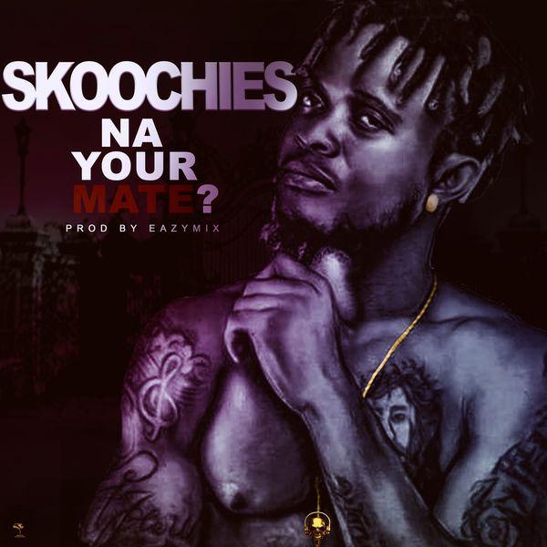 Wonder J Skoochies Na Your Mate Lyrics