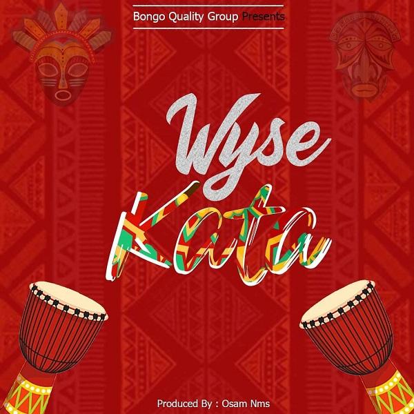 Wyse Kata Lyrics