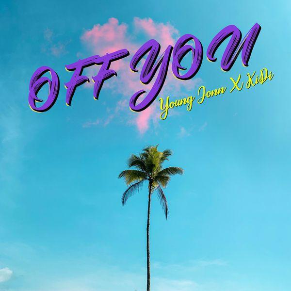 Young Jonn Off You Lyrics