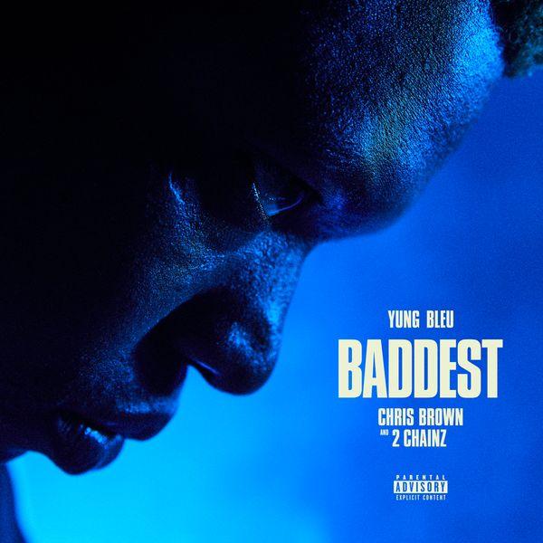 Yung Bleu Baddest Lyrics