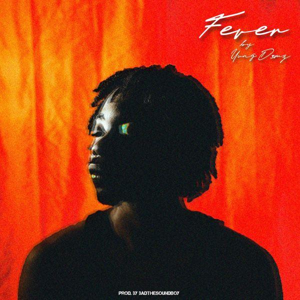 Yung D3mz Fever Lyrics