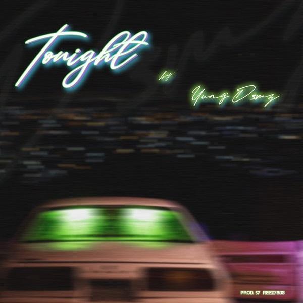 Yung D3mz Tonight Lyrics